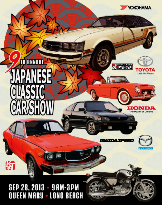 "September 28th, 2013 - 9th Annual Japanese Classic Car Show ""JCCS"""