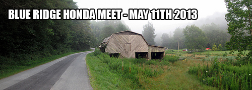 May 11th, 2013 - Blue Ridge Honda Meet